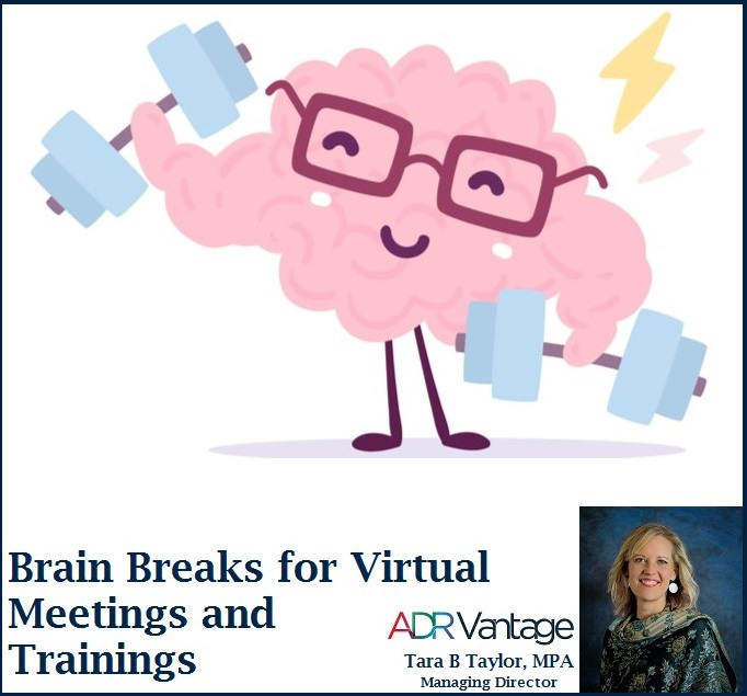 Brain Breaks for Virtual Meetings and Trainings
